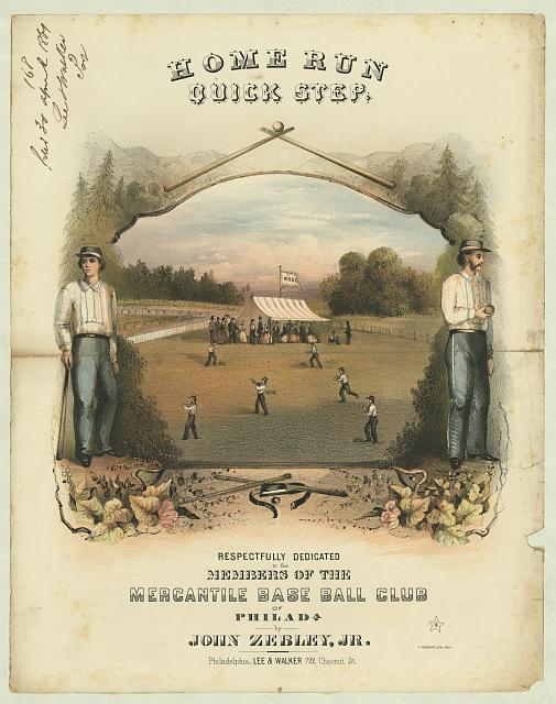 Home run quick step - respectfully dedicated to the members of the Mercantile Baseball Club of Philadelphia by John Zebley, Jr.