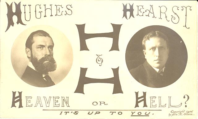 Hughes, Hearst, Heaven or Hell? It's up to you