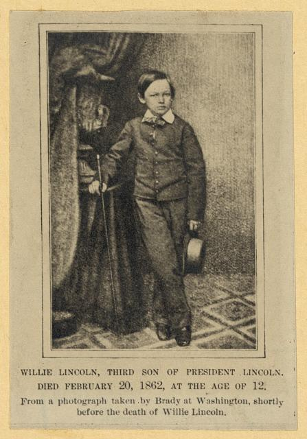 Willie Lincoln, third son of President Lincoln. Died February 20, 1862, at the age of 12