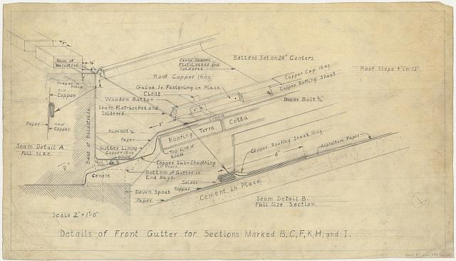 """[Alterations to the Library of Congress Thomas Jefferson Building (""""gutters and battens""""), Washington, D.C. Details of front gutter for sections marked B, C, F, K, H, and I]"""