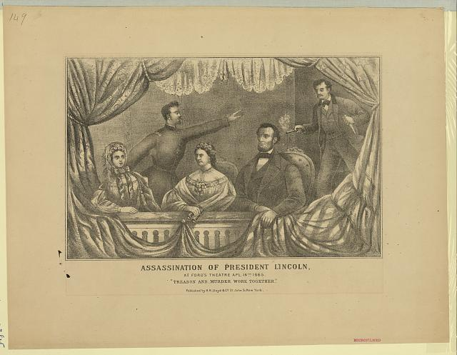 Assassination of President Lincoln, at Ford's Theatre, Apl. 14th 1865