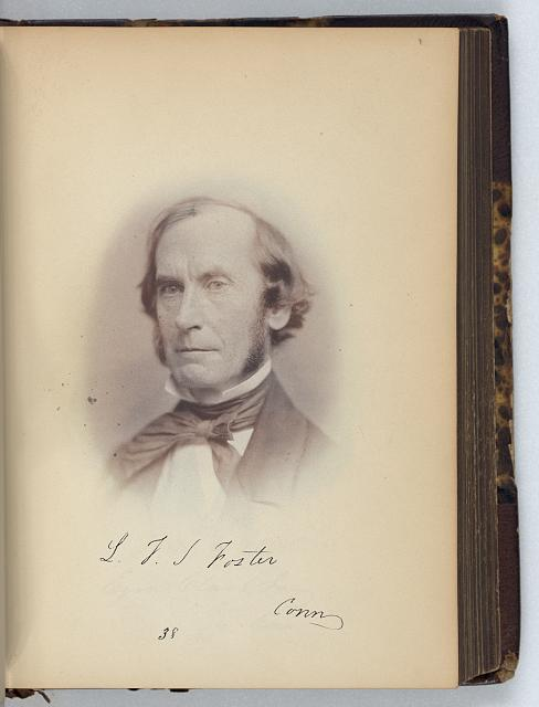 [L.F.S. Foster, Senator from Connecticut, Thirty-fifth Congress, half-length portrait]