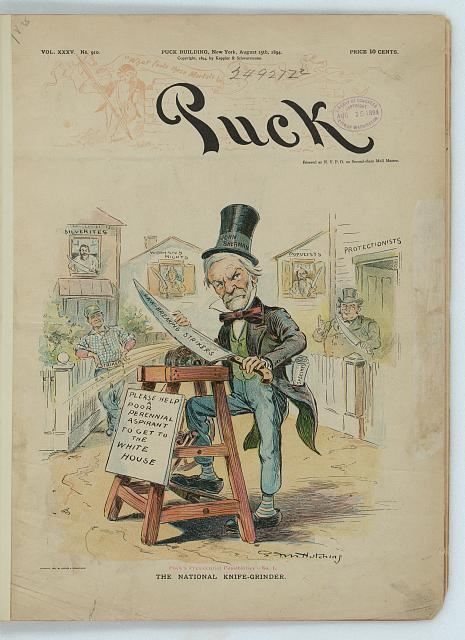 Puck's presidential possibilities. No. I, The national knife-grinder