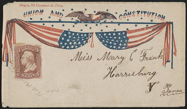 "[Civil War envelope showing American flags with eagle and stars above with message ""Union and Constitution""]"