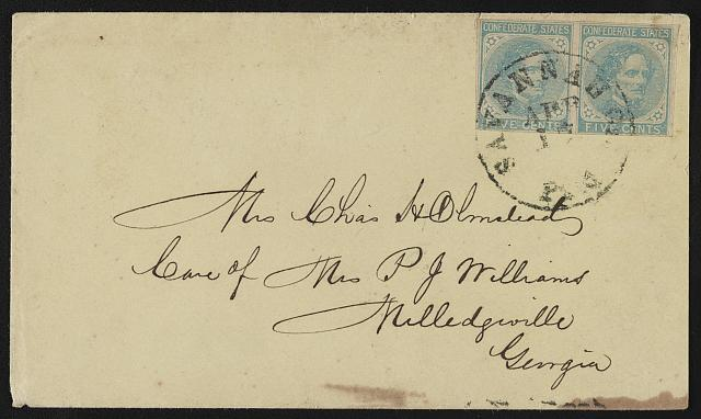 [Envelope addressed to Mrs. Chas. H. Olmstead, care of Mrs. P. J. Williams, Milledgeville, Georgia; postmarked Savannah]
