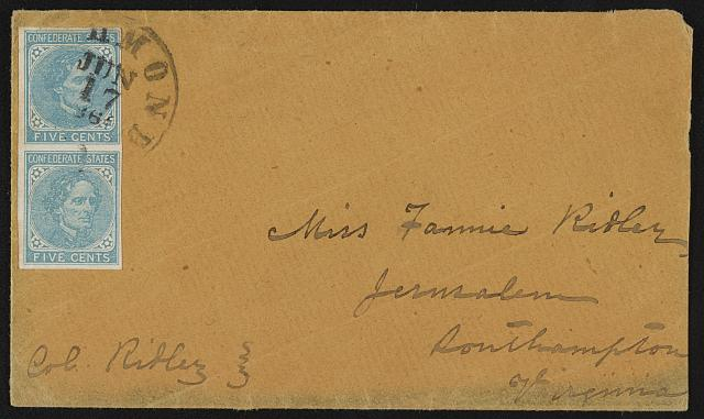 [Envelope addressed to Miss Fannie Ridley, Jerusalem, Southampton, Virginia; postmarked Richmond]
