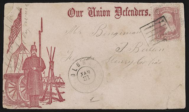 "[Civil War envelope showing soldier standing at attention in camp with message ""Our Union defenders""]"