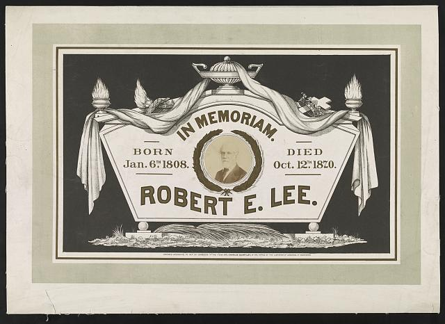 In memoriam. Robert E. Lee Born Jan. 6th, 1808. Died Oct. 12th, 1870.