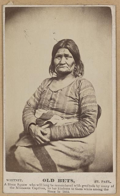Old Bets A Sioux squaw who will long be remembered with gratitude by many of the Minnesota captives, for her kindness to them while among the Sioux in 1862.