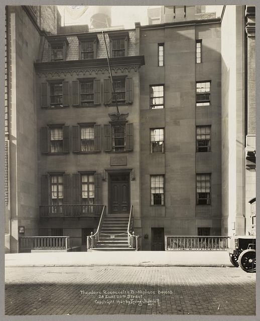 Theodore Roosevelt's birthplace. 28 East 20th Street, New York