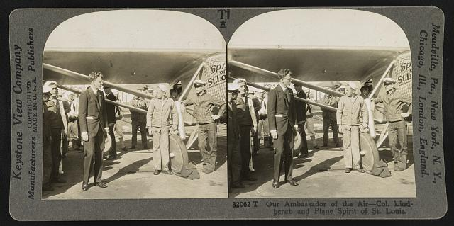 Our ambassador of the air - Col. Lindbergh and plane Spirit of St. Louis