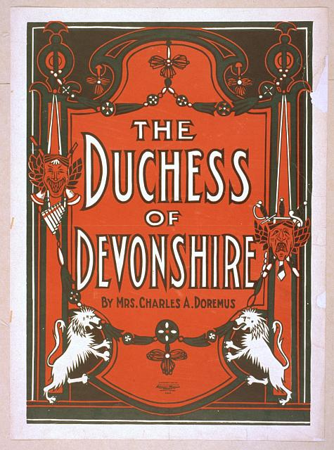 The Duchess of Devonshire by Mrs. Charles A. Doremus.