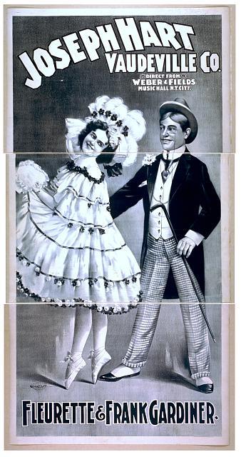 Joseph Hart Vaudeville Co. direct from Weber & Fields Music Hall, New York City.