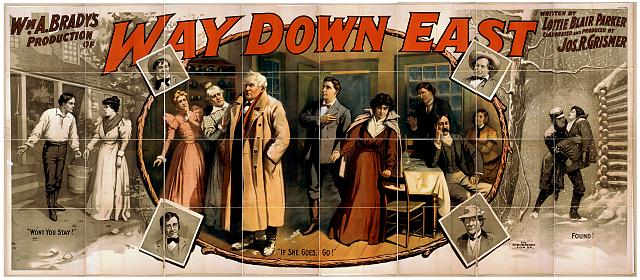 Wm. A. Brady's production of Way down East written by Lottie Blair Parker ; elaborated and produced by Jos. R. Grismer.