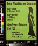 Free abortion on demand Every child a wanted child, every mother a willing mother : confront Ottawa Feb. 13