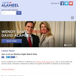 Official Campaign Web Site - David M Alameel