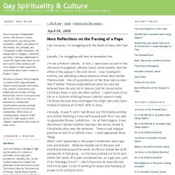 Gay Spirituality and Culture: More Reflections on the Passing of a Pope